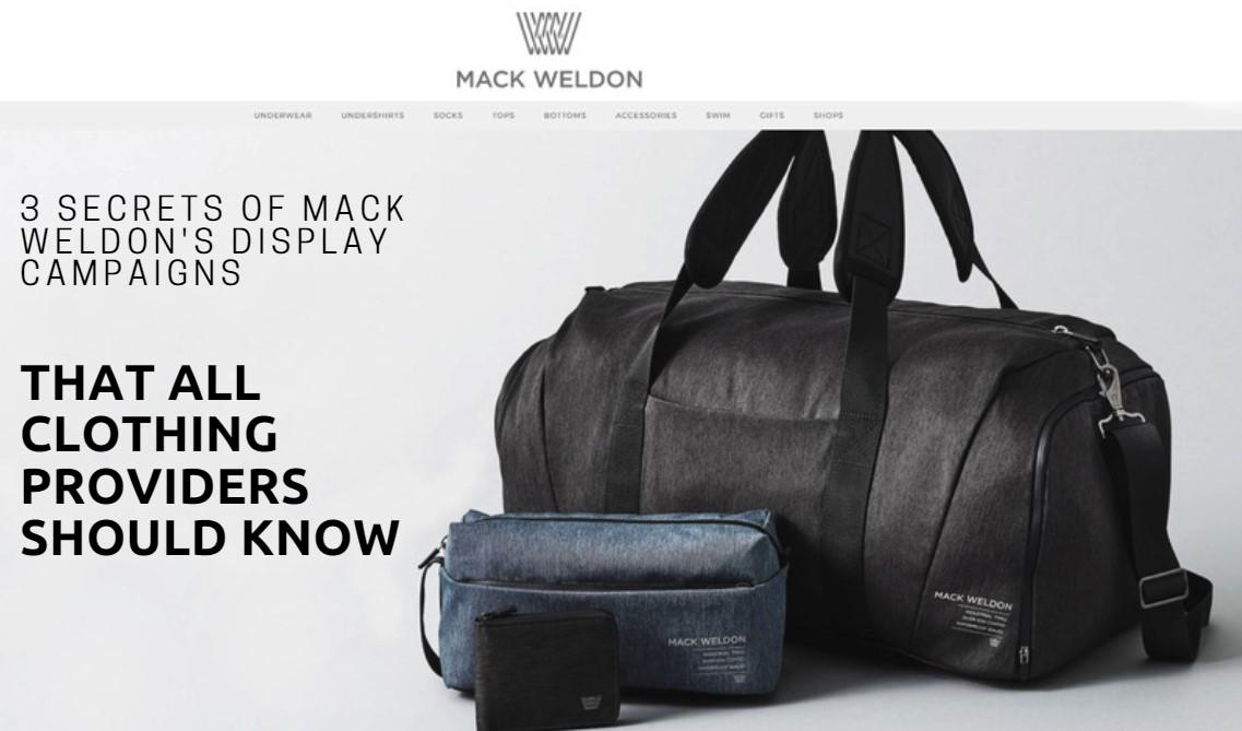 Mack Weldon's Display Campaigns